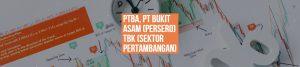 PTBA, PT BUKIT ASAM (PERSERO) TBK (SEKTOR PERTAMBANGAN)